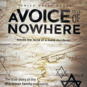 A Voice out of Nowhere: Inside the mind of a mass murderer book cover