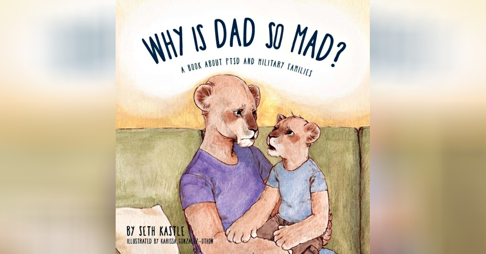Dad With PTSD Wrote a Book to Help His Daughter